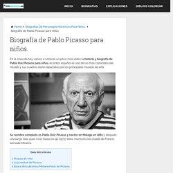Biografía de Pablo Picasso para niños - infoeducacion.es
