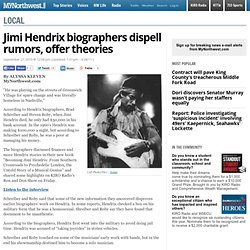 Jimi Hendrix biographers dispell rumors, offer theories