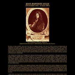 Biographie de Lully - sitelully.free.fr