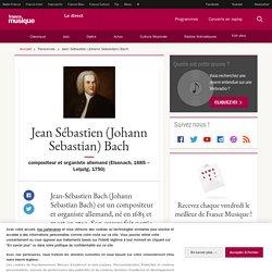 Johann Sebastian Bach - France Musique