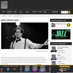 BEN L'ONCLE SOUL : Sa biographie, ses albums, ses concerts