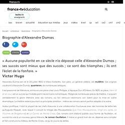 Biographie d'Alexandre Dumas - Article