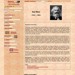 """Biographie de Karl Marx, philosophe et économiste allemand, auteur du """"Capital"""" et du """"Manifeste du Parti Communiste""""; citations, bibliographie"""