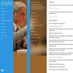 Biographie - Chaire d'Histoire et civilisation du monde achéménide et de l'empire d'Alexandre (1999-2012)