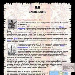 Biographie de Barbe-Noire le pirate - Pirates & Corsaires célèbres