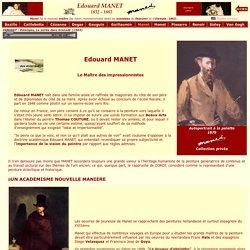 L'Impressionnisme - Biographie d'Edouard MANET