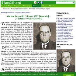 Biographie de Wacław Sierpiński