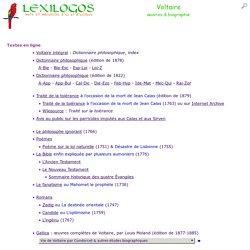 Voltaire : livres en ligne & biographie, documents LEXILOGOS