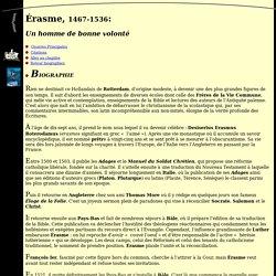 Tous les savoirs du monde : Biographie d'Erasme