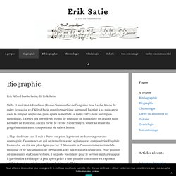 Biographie d'Erik Satie