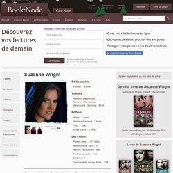 Suzanne Wright - Livres, Biographie, Extraits et Photos