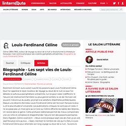 Biographie - Les sept vies de Louis-Ferdinand Céline
