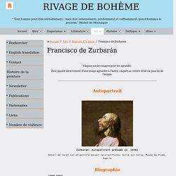 Biographie et œuvre de Francisco de Zurbarán - Patrick AULNAS (Rivage de bohème)