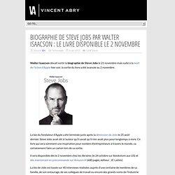 Biographie de Steve Jobs par Walter Isaacson : le livre disponible le 2 novembre