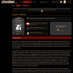 Gustav MAHLER : Biographie, Tombe, Citations, Forum... - JeSuisMort.com