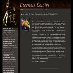 Biographie de Ernst Ludwig Kirchner