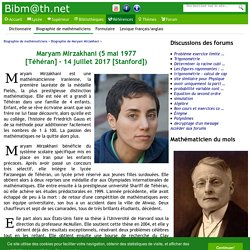 Biographie de Maryam Mirzakhani