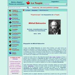 Courte biographie de Mikhaïl Bakounine