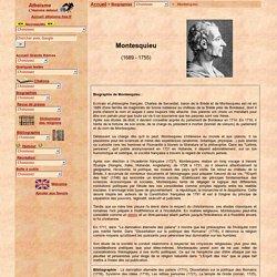 """Biographie de Montesquieu : auteur des Lettres Persanes, de """"L'Esprit des Lois"""""""