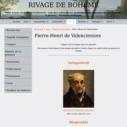 Biographie et œuvre de Pierre-Henri de Valenciennes