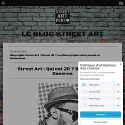 Biographie Street Art : Qui est JR ? un photographe entre poesie et humanisme