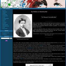 Biographie d'Arthur Rimbaud partie 2 : Des Ardennes à Aden - Arthur Rimbaud - Mag4.net