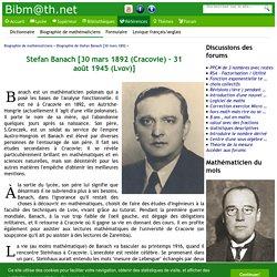 Biographie de Stefan Banach [30 mars 1892