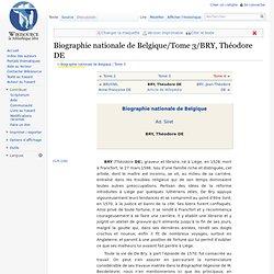 Biographie nationale de Belgique/Tome 3/BRY, Théodore DE