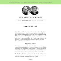 Biographie : Steve Jobs - actualités d'Apple et l'univers Mac