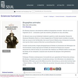 Biographies animales, Eric Baratay, Sciences humaines