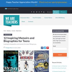 Best Biographies for Teens, as Chosen by Educators
