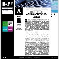 Les recherches biographiques et la documentation imprimée