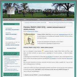 Frédéric PASSY (1822-1912) - bribes biographiques et généalogiques