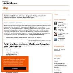 Die Tänzerin Edith von Schrenck – biographische Spurensuche im Nachlass Waldemar Bonsels'