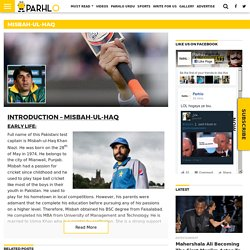 Misbah-Ul-Haq : Biography, Careers, Barriers, Life and Achievements