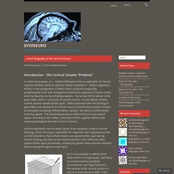 A Brief Biography of the Cortical Column
