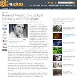 Rosalind Franklin: Biography & Discovery of DNA Structure (Fabien)
