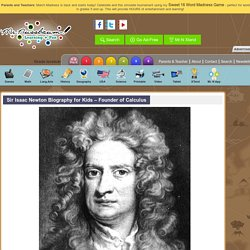Sir Isaac Newton Biography for Kids – Founder of Calculus «