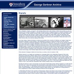 Biography - George Gerbner Archive