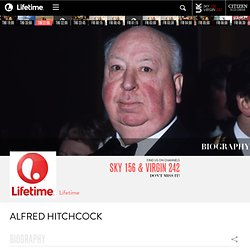Alfred Hitchcock - Biography on Bio.