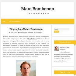 Biography of Marc Bombenon ~ Marc Bombenon