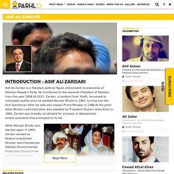 Asif Ali Zardari - Read his Biography, Politics, Professsion, Life and Family