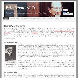 Biography of Eric Berne, Psychiatrist and Author of Games People Play