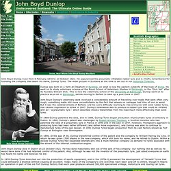 John Boyd Dunlop Feature Page on Undiscovered Scotland