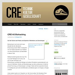 CRE143 Biohacking - Chaosradio Podcast Network