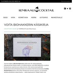 Voita biohakkerin käsikirja - Kemikaalicocktail