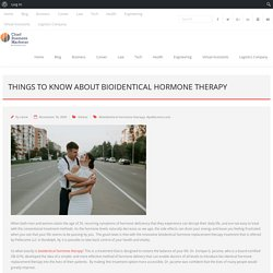 Things To Know About Bioidentical Hormone Therapy - Chief Business Marketer