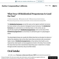 What Dose Of Bioidentical Progesterone Is Good For You?