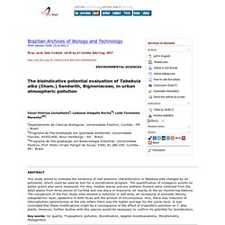 Braz. arch. biol. technol. vol.56 no.4 Curitiba July/Aug. 2013 The bioindicative potential evaluation of Tabebuia alba (Cham.) S