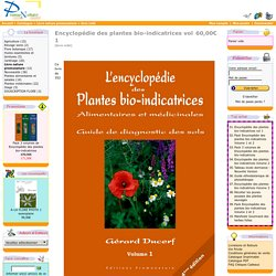 Livre nature Promonature plantes bioindicatrices L'encyclopédie de plantes bio-indicatrice agriculture, viticulture jardinier